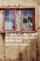 Toward Justice: Reflections on A Lesson Before Dying edited by Robin A. Bedenbaugh
